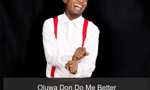 OLUWA Don Do Me Better - Emmanuel Twin